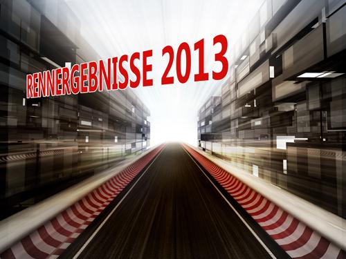 RENNERGEBNISSE-2013